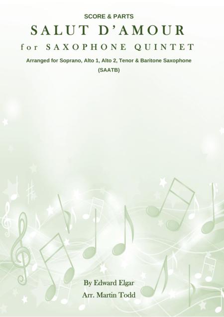 Salut D'Amour for Saxophone Quintet
