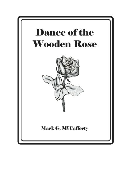 Dance of the Wooden Rose