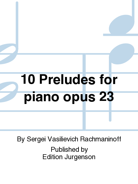 10 Preludes for piano opus 23