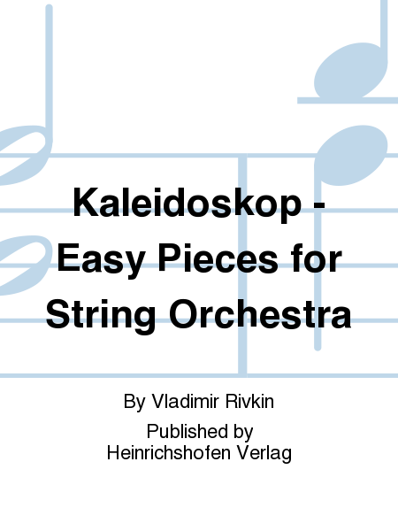 Kaleidoskop - Easy Pieces for String Orchestra