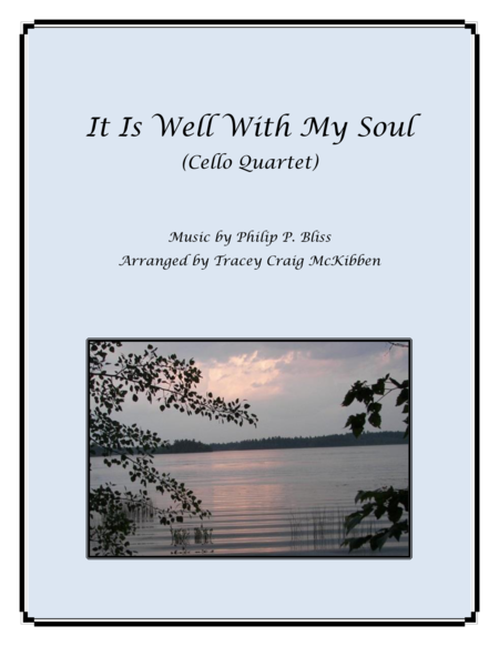 It Is Well With My Soul for Cello Quartet