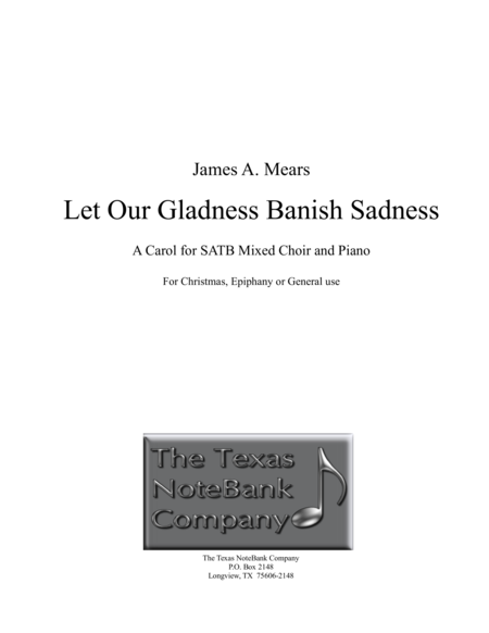 Let Our Gladness Banish Sadness