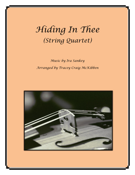 Hiding In Thee for String Quartet