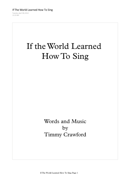 If The World Learned How To Sing