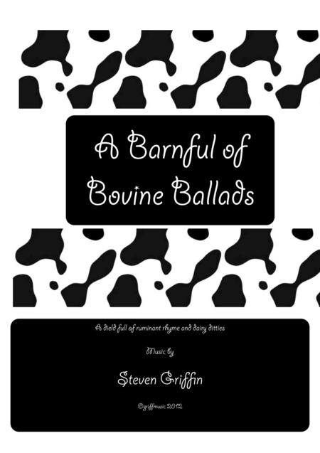 A Barnful of Bovine Ballads