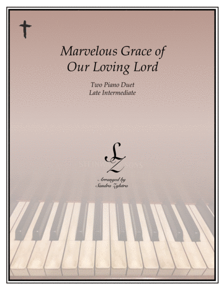 Marvelous Grace of Our Loving Lord