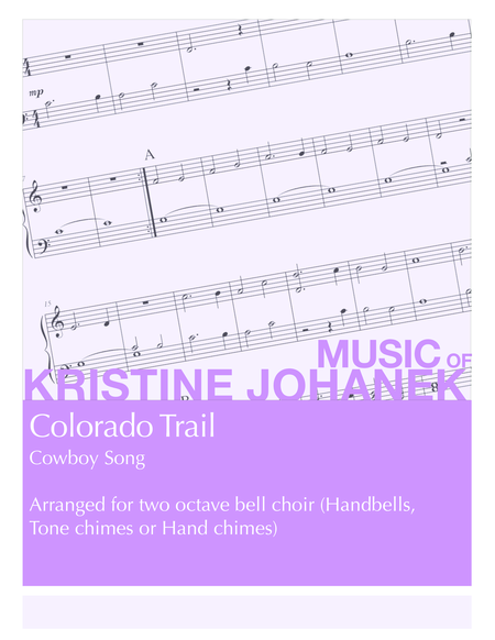Colorado Trail (2 octave handbells, tone chimes or hand chimes)