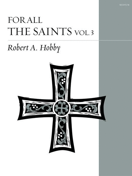For All the Saints, Volume 3