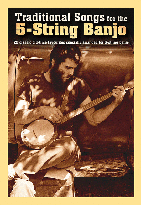 Traditional Songs for the 5-String Banjo