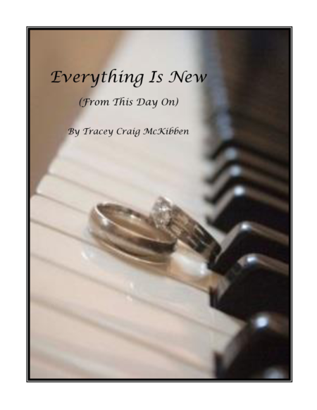 Everything Is New (Vocal Solo)