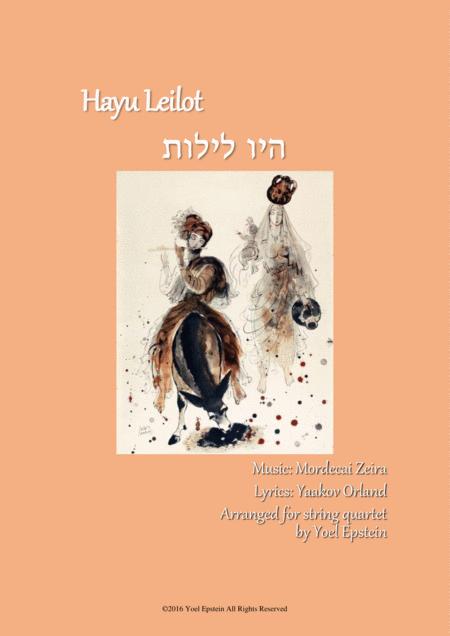 Hayu Leilot - Israeli folksong for string quartet