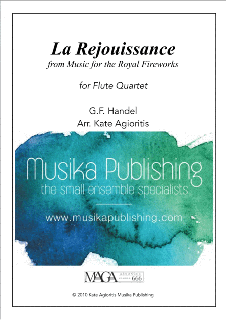 La Rejouissance (from Music for the Royal Fireworks) - Flute Quartet