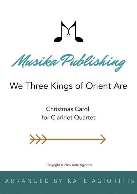 We Three Kings of Orient Are - Clarinet Quartet