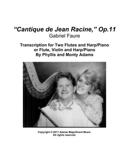 Cantique de Jean Racine Op.11 for 2 Flutes and Harp or Flute, Violin Harp (or Piano)