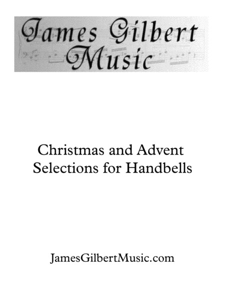 Christmas and Advent Selections for Handbell Choir