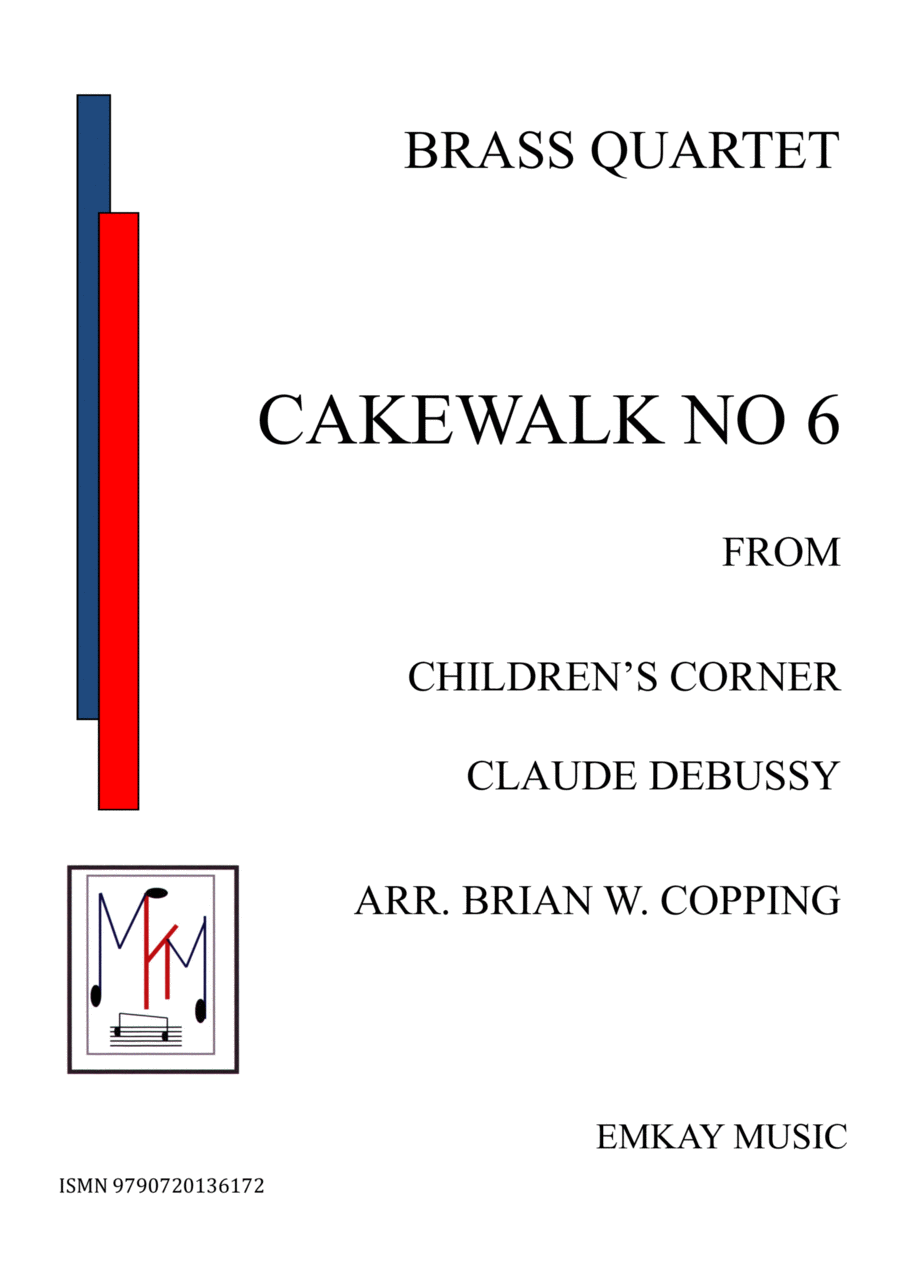 CAKEWALK NO6 FROM CHILDREN'S CORNER - BRASS QUARTET