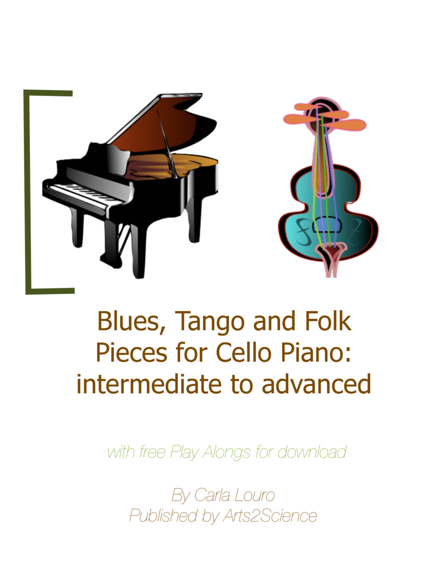 Blues, Tango and Folk Pieces for Cello Piano: intermediate to advanced