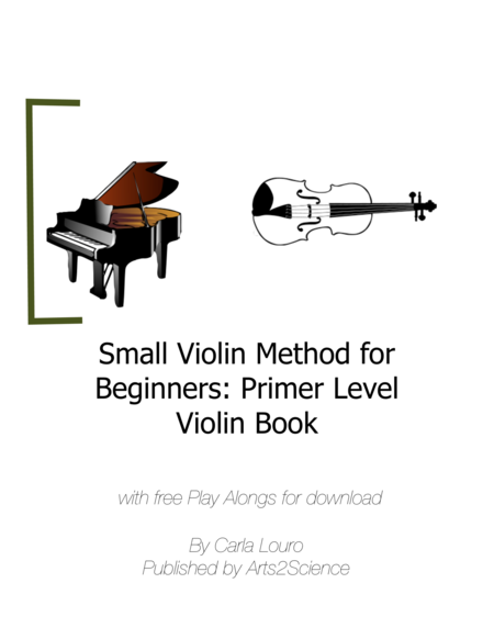 Small Violin Method for Beginners: Primer Level Violin Book