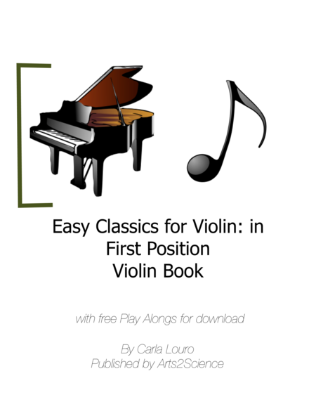 Easy Classics for Violin: in First Position Violin Book