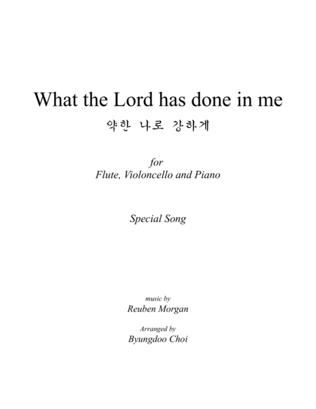 What the Lord has done in me for Piano Trio