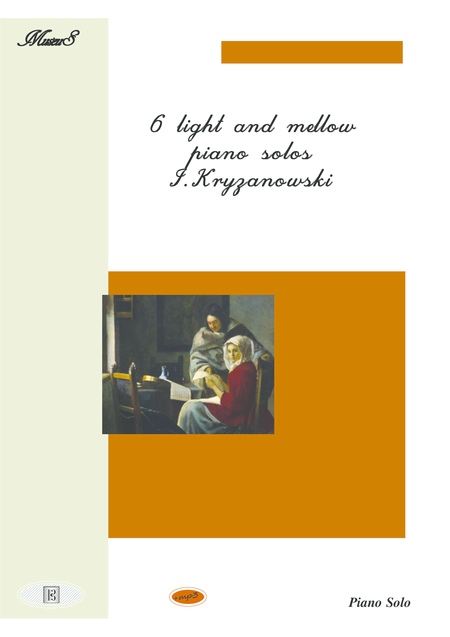6 light and mellow piano solos by I.Kryzanowski (1826-1905)