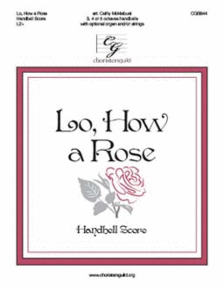 Lo, How a Rose - Handbell Score