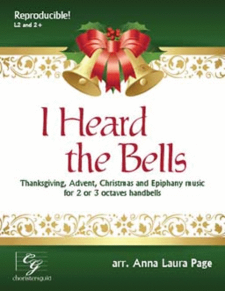 I Heard the Bells (2 or 3 octaves)