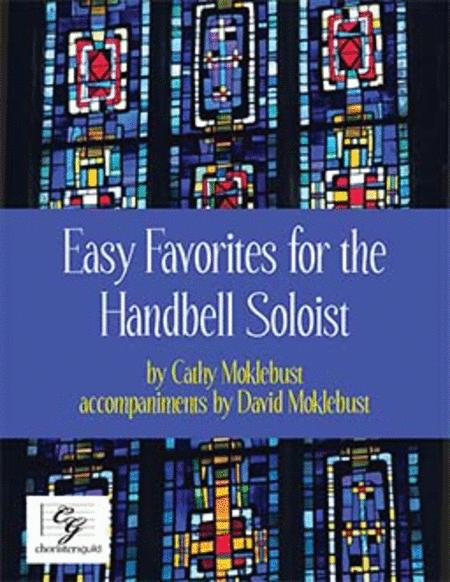 Easy Favorites for the Handbell Soloist