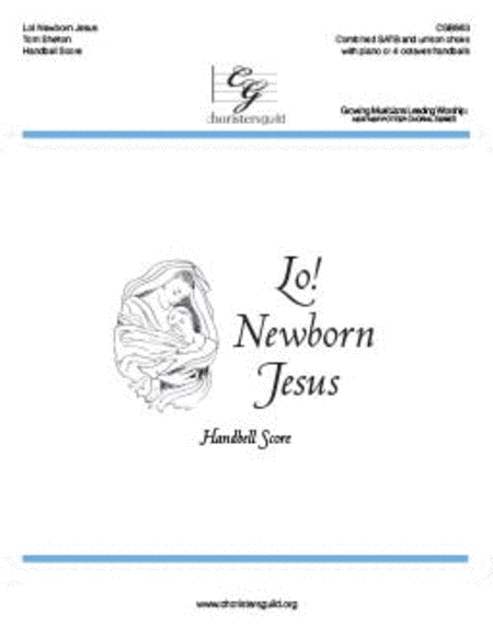 Lo! Newborn Jesus - Handbell Score