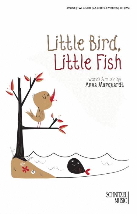 Little Bird, Little Fish