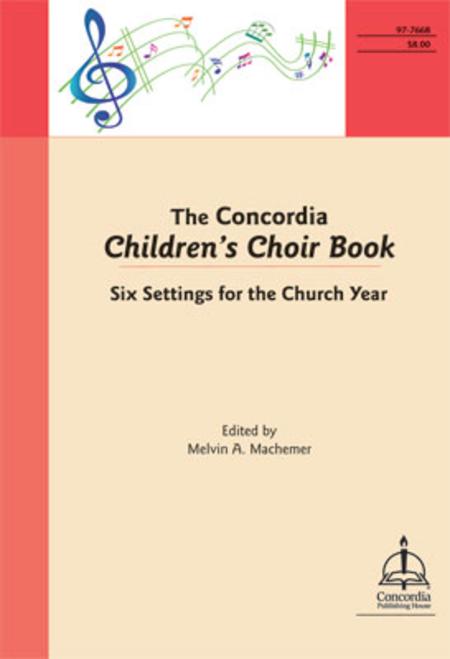 The Concordia Children's Choir Book