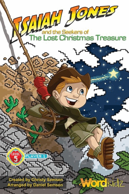 Isaiah Jones and the Seekers of the Lost Christmas Treasure