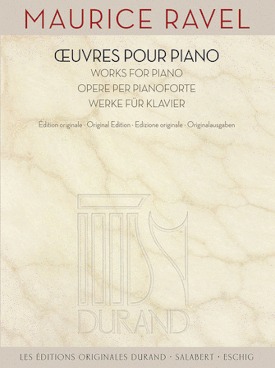 Maurice Ravel - Works for Piano