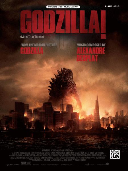 Godzilla! (from The Motion Picture Godzilla) Sheet Music
