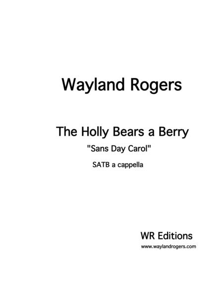 The Holly Bears a Berry (Sans Day Carol)