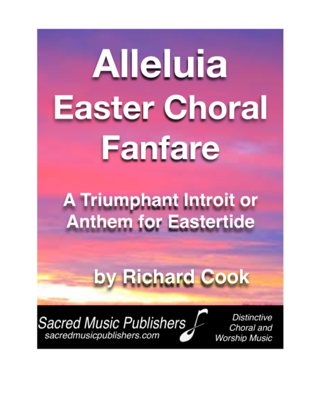 Alleluia Easter Choral Fanfare PIANO VOCAL