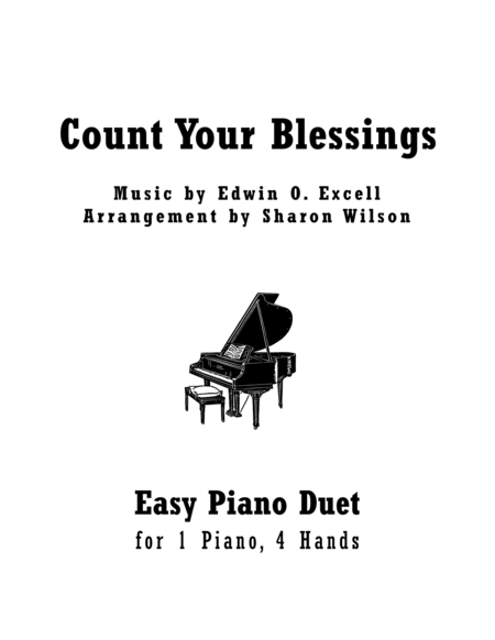 Count Your Blessings (Easy Piano Duet, 1 Piano, 4 Hands)