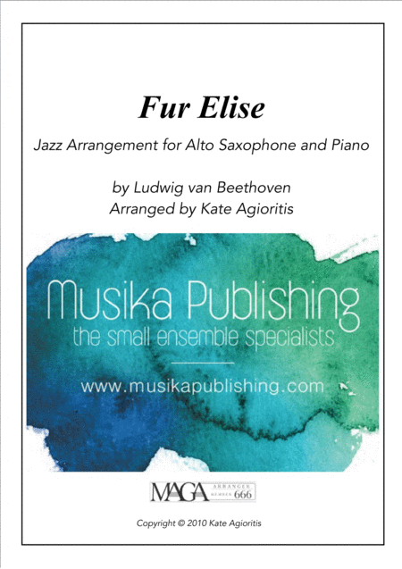 Fur Elise - a Jazz Arrangement for Alto Saxophone and Piano