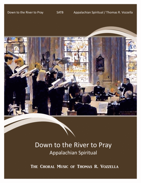 Down to the Valley to Pray (Appalachian Spiritual)