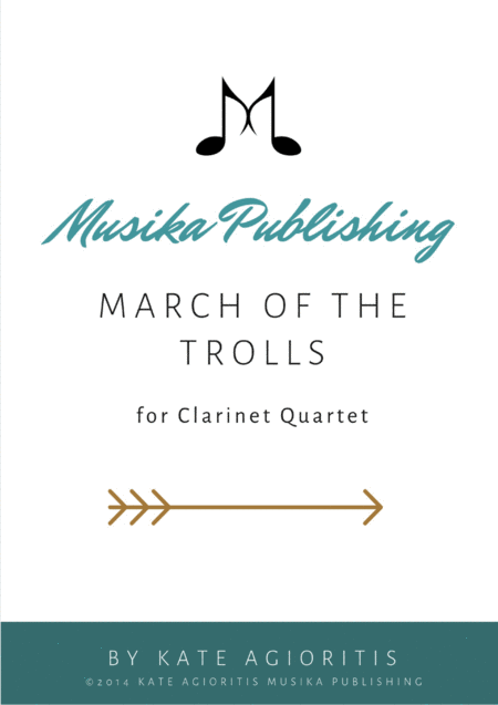 March of the Trolls - Clarinet Quartet