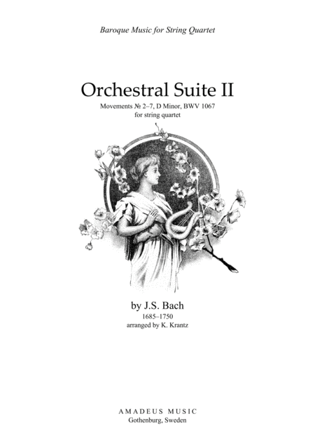 Orchestral Suite No. 2, BWV 1067, mov. 2-7 for string quartet