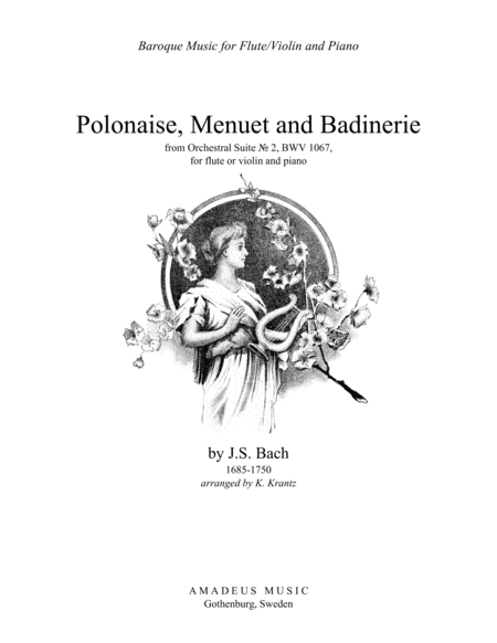 Polonaise, Menuet and Badinerie from Suite No. 2, BWV 1067 for flute or violin and piano