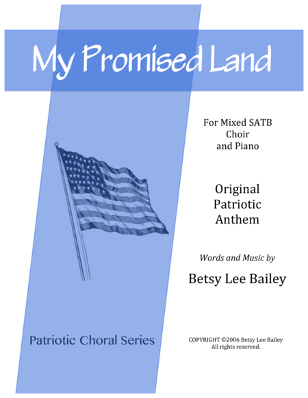 My Promised Land - Patriotic Anthem SATB