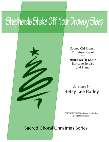 Shepherds Shake Off Your Drowsy Sleep - SATB, Baritone soloist, and Piano