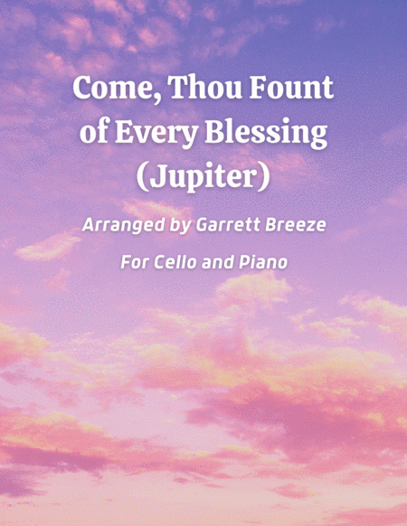 Come, Thou Fount (Jupiter)