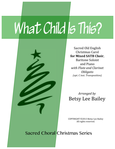 What Child Is This? - SATB, Baritone Soloist and Piano with Clarinet and Flute