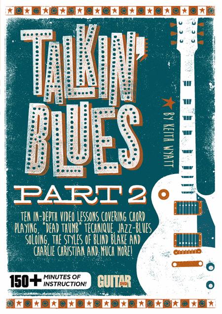 Guitar World -- Talkin' Blues, Part 2