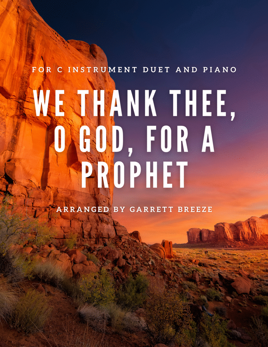 We Thank Thee, O God, For a Prophet (Instrumental Duet)