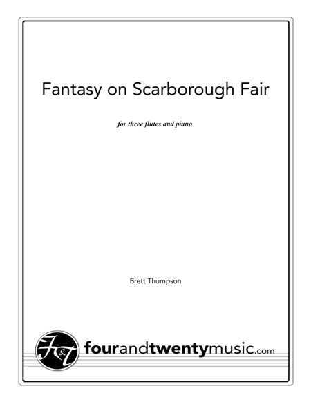 Fantasy on Scarborough Fair for three flutes and piano