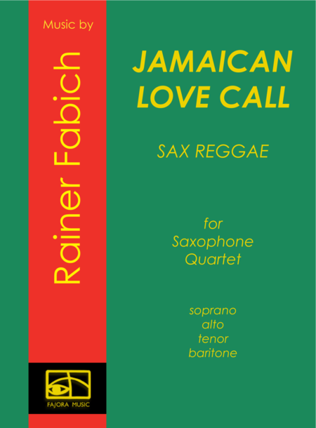 Jamaican Love Call  from  Five Sax Reggaes